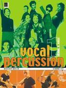 Cover-Bild zu Filz, Richard: Vocal Percussion 1 - drums 'n' voice mit CD, für Percussion- bzw. Vokalensemble im Einzel- und Gruppenunterricht
