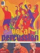 Cover-Bild zu Filz, Richard: Vocal Percussion 3 - beatboxing/ techno mit CD, für Percussion- bzw. Vokalensemble im Einzel- und Gruppenunterricht