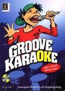 Cover-Bild zu Filz, Richard: Groove Karaoke mit CD, für Singstimme