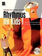 Cover-Bild zu Filz, Richard (Komponist): Rhythmus für Kids. Band 1