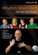 Cover-Bild zu Filz, Richard: Rhythm Start-Ups für Chor und Klasse