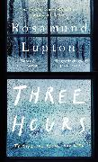 Cover-Bild zu Lupton, Rosamund: Three Hours