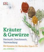 Cover-Bild zu Kräuter & Gewürze: Herkunft, Geschmack, Verwendung von Norman, Jill