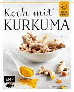 Cover-Bild zu Koch mit - Kurkuma von Daniels, Sabrina Sue