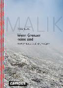 Cover-Bild zu Malik, Fredmund: Wenn Grenzen keine sind (eBook)