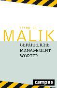 Cover-Bild zu Malik, Fredmund: Gefährliche Managementwörter (eBook)