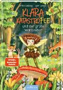 Cover-Bild zu Sabbag, Britta: Klara Katastrofee und der große Waldzauber