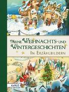 Cover-Bild zu Meine Weihnachts- und Wintergeschichten in Erzählbildern von Platzer, Raphaela (Hrsg.)