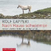 Cover-Bild zu Lappert, Rolf: Nach Hause schwimmen (Audio Download)