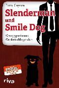Cover-Bild zu Slenderman und Smile Dog (eBook) von Cnyrim, Petra