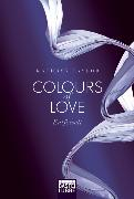 Cover-Bild zu Taylor, Kathryn: Colours of Love - Entfesselt