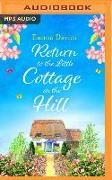 Cover-Bild zu Davies, Emma: Return to the Little Cottage on the Hill