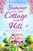 Cover-Bild zu Davies, Emma: Summer at the Little Cottage on the Hill (eBook)