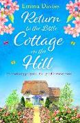 Cover-Bild zu Davies, Emma: Return to the Little Cottage on the Hill (eBook)