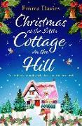 Cover-Bild zu Davies, Emma: Christmas at the Little Cottage on the Hill (eBook)