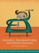 Cover-Bild zu Evans, John: Education, Disordered Eating and Obesity Discourse (eBook)