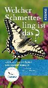 Cover-Bild zu Dreyer, Wolfgang: Welcher Schmetterling ist das? (eBook)