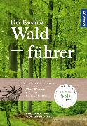 Cover-Bild zu Dreyer, Wolfgang: Der Kosmos Waldführer (eBook)