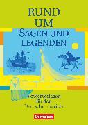 Cover-Bild zu Becker, Heliane: Rund um ..., Sekundarstufe I, Rund um Sagen und Legenden, Kopiervorlagen