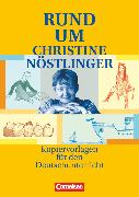 Cover-Bild zu Bonk, Christiane: Rund um ..., Sekundarstufe I, Rund um Christine Nöstlinger, Kopiervorlagen