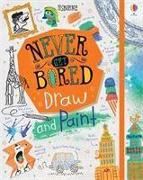 Cover-Bild zu Never Get Bored Draw and Paint von Maclaine, James
