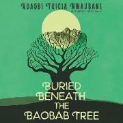Cover-Bild zu Nwaubani, Adaobi Tricia: Buried Beneath the Baobab Tree