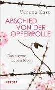 Cover-Bild zu Kast, Verena: Abschied von der Opferrolle (eBook)