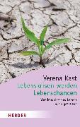 Cover-Bild zu Kast, Verena: Lebenskrisen werden Lebenschancen (eBook)