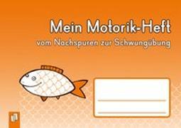 Cover-Bild zu Mein Motorik-Heft von Redaktionsteam Verlag an der Ruhr