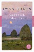 Cover-Bild zu Bunin, Iwan: Gespräch in der Nacht