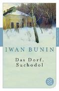 Cover-Bild zu Bunin, Iwan: Das Dorf. Suchodol