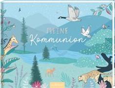 Cover-Bild zu Meine Kommunion von Weuffel, Vanessa (Illustr.)