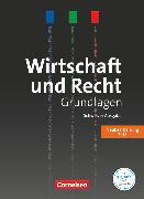 Cover-Bild zu Wirtschaft und Recht, Grundlagen, Ausgabe 2016, Lehrbuch von Atteslander, Jan