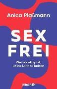 Cover-Bild zu Sexfrei von Plaßmann, Anica