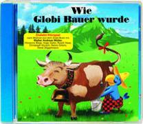 Cover-Bild zu Rymann, Susanne: Wie Globi Bauer wurde