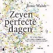 Cover-Bild zu Walsh, Rosie: Zeven perfecte dagen (Audio Download)