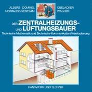 Cover-Bild zu Der Zentralheizungs- und Lüftungsbauer von Albers, Joachim