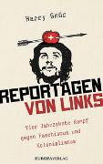 Cover-Bild zu Reportagen von links von Gmür, Harry