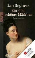 Cover-Bild zu Seghers, Jan: Ein allzu schönes Mädchen (eBook)