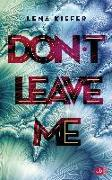 Cover-Bild zu Don't leave me von Kiefer, Lena