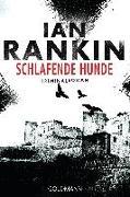 Cover-Bild zu Schlafende Hunde - Inspector Rebus 19 von Rankin, Ian