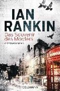 Cover-Bild zu Das Souvenir des Mörders - Inspector Rebus 8 von Rankin, Ian