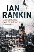 Cover-Bild zu Das Gesetz des Sterbens von Rankin, Ian