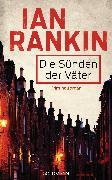 Cover-Bild zu Die Sünden der Väter - Inspector Rebus 9 (eBook) von Rankin, Ian