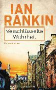 Cover-Bild zu Verschlüsselte Wahrheit - Inspector Rebus 5 (eBook) von Rankin, Ian