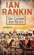 Cover-Bild zu Die Seelen der Toten (eBook) von Rankin, Ian