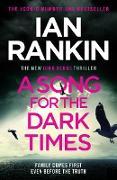 Cover-Bild zu A Song for the Dark Times (eBook) von Rankin, Ian