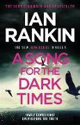 Cover-Bild zu A Song For The Dark Times von Rankin, Ian