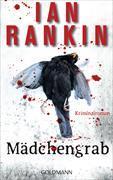 Cover-Bild zu Mädchengrab - Inspector Rebus 18 von Rankin, Ian