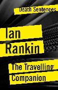 Cover-Bild zu The Travelling Companion (eBook) von Rankin, Ian
